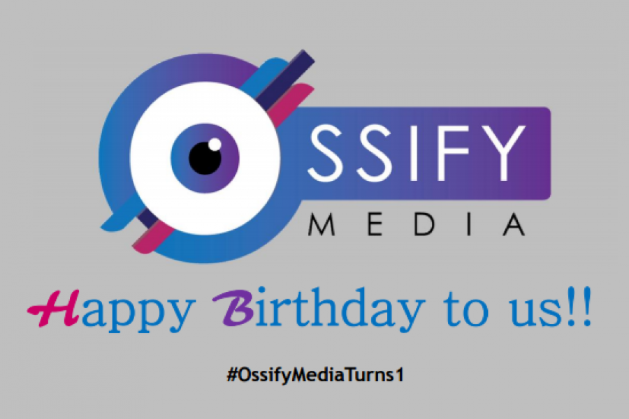 Hip Hip Hooray, Happy Birthday To US! #OssifyMediaTurns1
